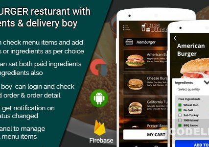 KING BURGER – restaurant with Ingredients & delivery boy full android application