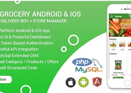 Grocery Android & iOS App with Delivery Boy and Store Manager App With CMS
